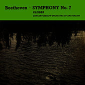 Play & Download Beethoven Symphony No. 7 by Concertgebouw Orchestra of Amsterdam | Napster