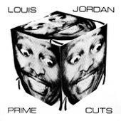 Prime Cuts by Louis Jordan