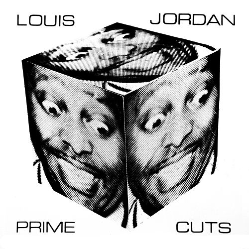 Play & Download Prime Cuts by Louis Jordan | Napster