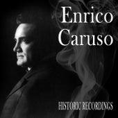 Enrico Caruso, A Historic Recording by Enrico Caruso