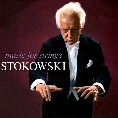 Music For Strings by Leopold Stokowski