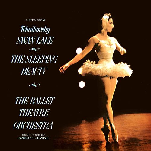 Play & Download Swan Lake/The Sleeping Beauty by Joseph Levine | Napster