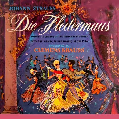 Play & Download Die Fledermaus by Clemens Krauss   Napster