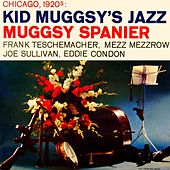 Play & Download Kid Muggsy's Jazz by Muggsy Spanier | Napster