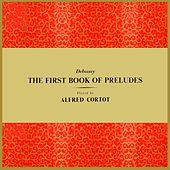 Play & Download The First Book Of Preludes by Alfred Cortot | Napster