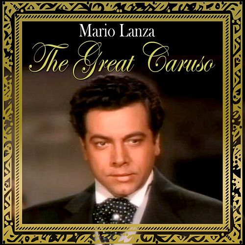 The Great Caruso by Mario Lanza