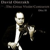 Play & Download The Great Violin Concertos (Disc II) by David Oistrakh | Napster