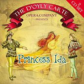 Play & Download Princess Ida by The D'Oyly Carte Opera Company | Napster