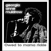 Play & Download Owed to Mama Rickie by Georgia Anne Muldrow | Napster