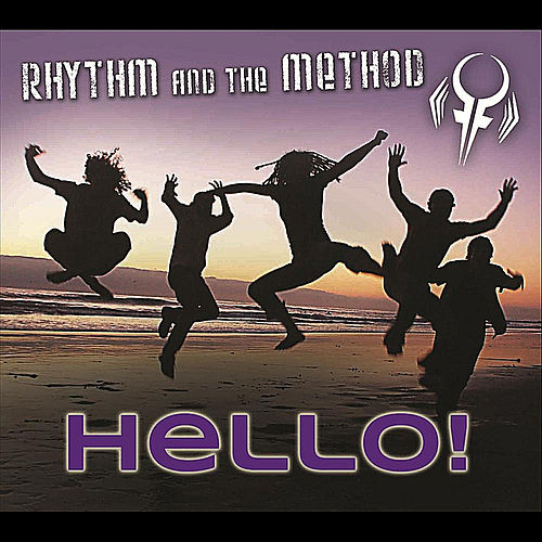 Hello! (Final Edition) by Rhythm and the Method