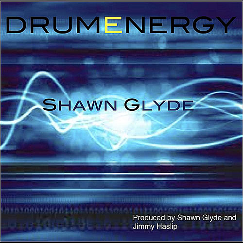 Play & Download Drumenergy by Shawn Glyde | Napster
