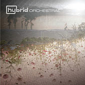 Play & Download Orchestral by Hybrid | Napster