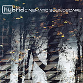 Play & Download Cinematic Soundscape by Hybrid | Napster