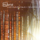 Play & Download Instrumentals and Remixes by Hybrid | Napster