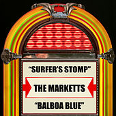 Play & Download Surfer's Stomp / Balboa Blue by The Marketts | Napster