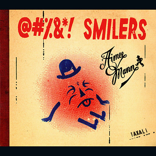 Play & Download @#%&*! Smilers by Aimee Mann | Napster