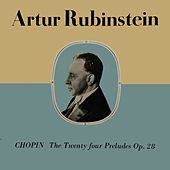Play & Download Chopin - The Twenty-Four Preludes, Op.28 by Artur Rubinstein | Napster
