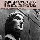Play & Download Berlioz Overtures by Paris Conservatoire Orchestra | Napster