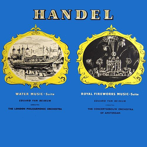 Play & Download George Frideric Handel arr. Harty Water Music and Royal Fireworks Music by London Philharmonic Orchestra | Napster