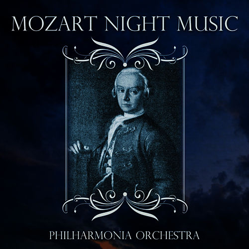 Mozart Night Music by Philharmonia Orchestra