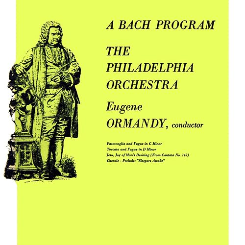 Play & Download A Bach Program by Philadelphia Orchestra | Napster