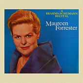Play & Download A Brahms-Schumann Recital by Maureen Forrester | Napster