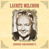 Lebendige Vergangenheit II by Lauritz Melchior