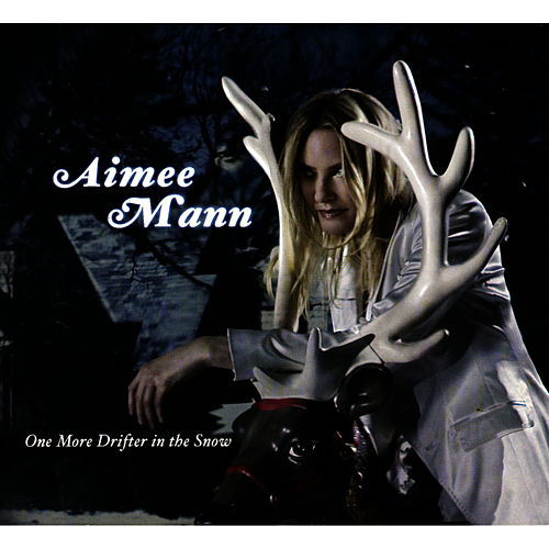 One More Drifter in the Snow by Aimee Mann