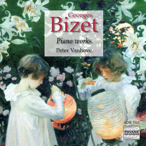 Play & Download Bizet: Piano Works by Peter Vanhove | Napster