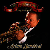 Play & Download Tango - Como Yo Te Siento by Arturo Sandoval | Napster