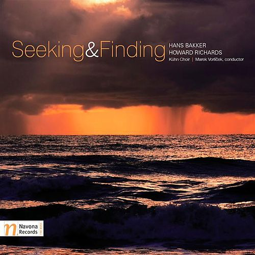 Seeking & Finding by Kuhn Choir