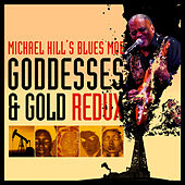 Play & Download Goddesses & Gold Redux by Michael Hill | Napster