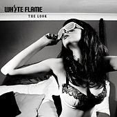 Play & Download The Look by White Flame | Napster