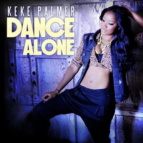 Play & Download Dance Alone by Keke Palmer | Napster