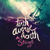 Play & Download The Struggle by Tenth Avenue North | Napster