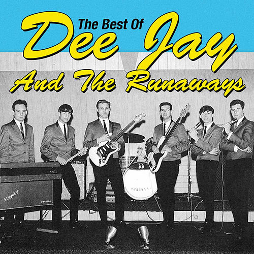 Play & Download The Best of Dee Jay & the Runaways by Various Artists | Napster