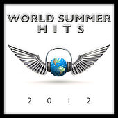 World Summer Hits 2012 by Various Artists