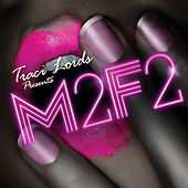 Play & Download Traci Lords Presents: M2F2 by Various Artists | Napster