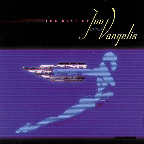 Play & Download The Best Of Jon & Vangelis by Jon & Vangelis | Napster