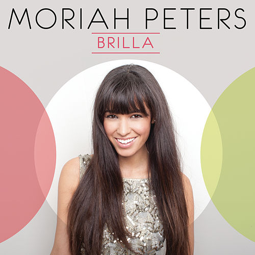 Play & Download Brilla by Moriah Peters | Napster