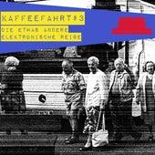 Play & Download Kaffeefahrt #3 - Die etwas andere elektronische Reise by Various Artists | Napster