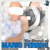 Play & Download The Sound of Mario Ferrini, Vol. 2 by Various Artists | Napster