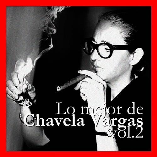 Lo Mejor de Chavela Vargas Vol. 2 by Chavela Vargas
