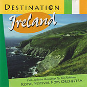 Destination Ireland by Royal Festival Pops Orchestra