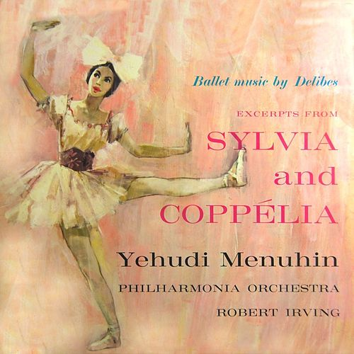 Play & Download Coppelia Sylvia by Philharmonia Orchestra | Napster