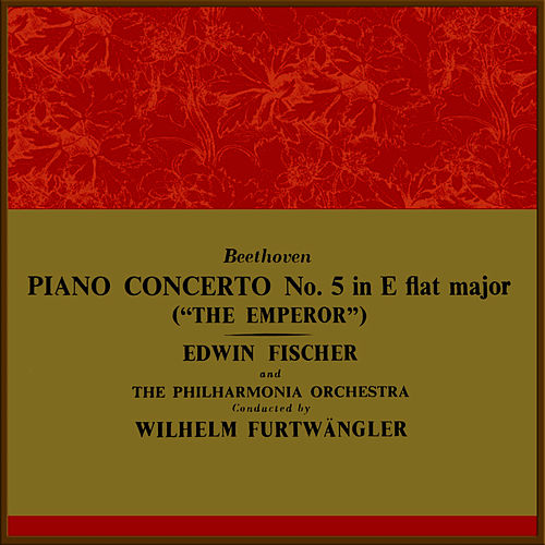 Play & Download Piano Concerto No. 5 in E Flat Major by Philharmonia Orchestra | Napster