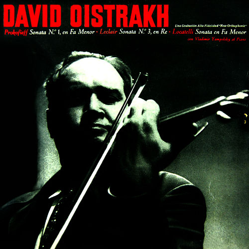 Play & Download Prokofieff Sonata No 1 In F Minor, Op. 80 by David Oistrakh | Napster