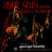 Play & Download Zoot Sims Plays Tenor & 4 Altos by Zoot Sims | Napster