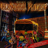 Play & Download Best of Old School Players by Old School Players | Napster