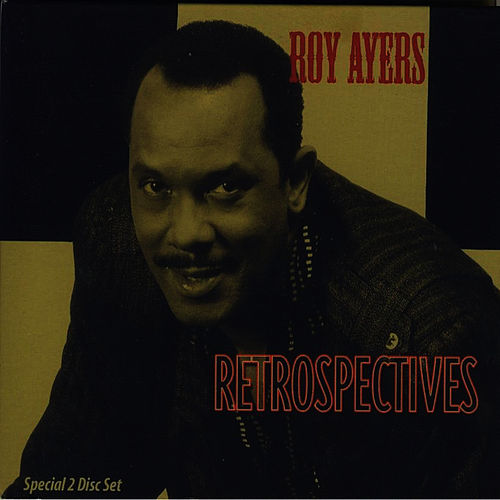 Play & Download Retrospectives by Roy Ayers | Napster
